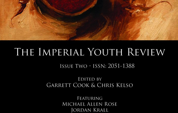Imperial Youth Review 2 <br />ed. by Garrett Cook & Chris Kelso